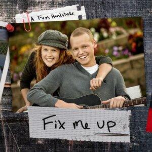 Fix Me Up
