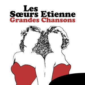 Les Sœurs Etienne: Grandes chansons