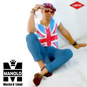 Mucha K´Lidad - Cubaton Presents Manolo
