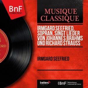 Irmgard Seefried, Sopran, singt Lieder von Johannes Brahms und Richard Strauss - Mono Version