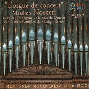 L'Orgue de Concert - Grandes Orgues de l'Institut Pontifical de Musique Sacrée, Rome