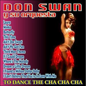 To Dance the Cha Cha Cha
