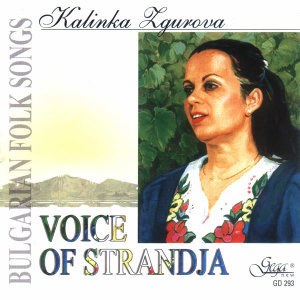 Voice of Strandja - Bulgarian Folk Songs
