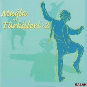 Muğla Türküleri, Vol. 2