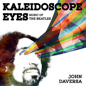 Kaleidoscope Eyes: Music of the Beatles