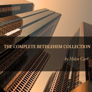 The Complete Bethlehem Collection