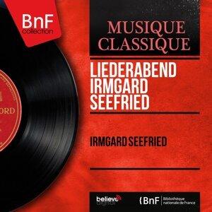 Liederabend Irmgard Seefried - Live Recording, Mono Version