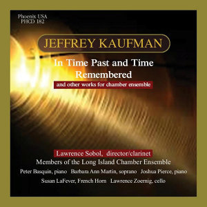 Chamber Music of Jeffrey Kaufman