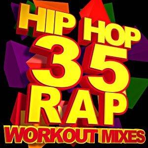 35 Hip Hop & Rap Workout Mixes