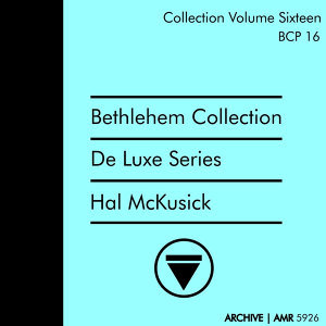 Deluxe Series Volume 16 (Bethlehem Collection) : East Coast Jazz
