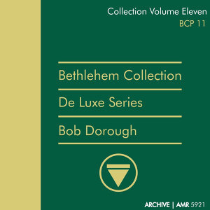 Deluxe Series Volume 11 (Bethlehem Collection) : Devil May Care