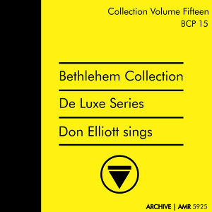 Deluxe Series Volume 15 (Bethlehem Collection) : Don Elliott Sings