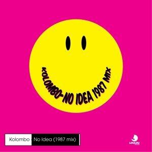 No Idea (1987 mix)