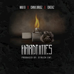 Hardtimes (feat. Cheekz, Chinx Drugz)