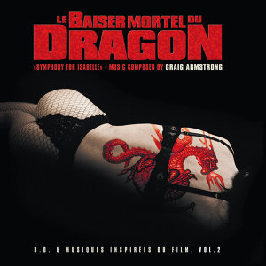 Baiser mortel du dragon 2 (Original Motion Picture Soundtrack)