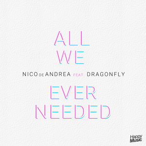 All We Ever Needed (feat. Dragonfly) - EP