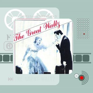 The Great Waltz - Original Motion Picture Soundtrack