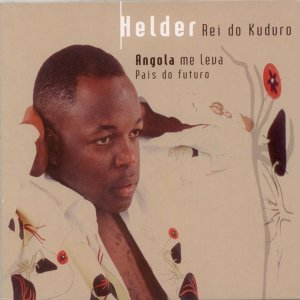 Angola Me Leva Pais do Futuro - Music from Cape Verde