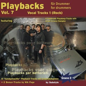 Playbacks for drummers Vol. 7 - Vocal Tracks 1 - featuring Substyle s