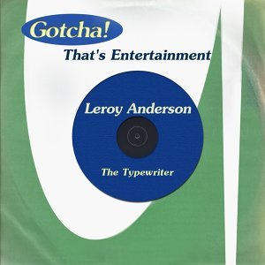 The Typewriter - That's Entertainment