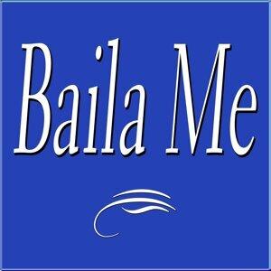 Baila Me - Cuando Sei Maria Dolores