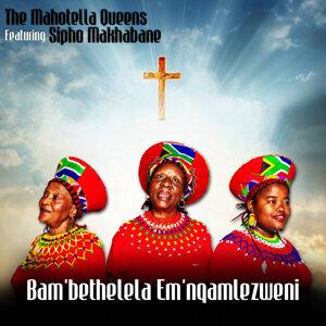 Bam'Bethelela Emnqam'Lezweni
