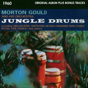 Jungle Drums - Original Living Stereo Album Plus Bonus Tracks 1960