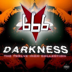 Darkness - The Twelve Inch Collection Vol. I