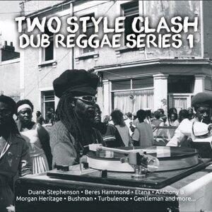 Two Style Clash Dub Reggae Series 1