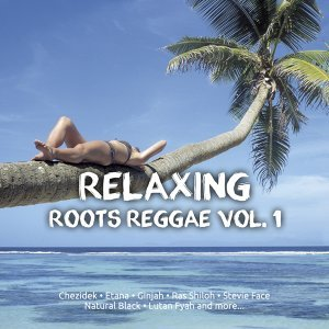 Relaxing Roots Reggae, Vol. 1