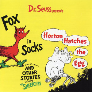 Dr. Seuss Presents Fox In Sox, Horton Hatches the Egg & Other Stories