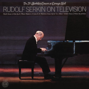 Rudolf Serkin - The 75th Birthday Concert at Carnegie Hall, December 15, 1977