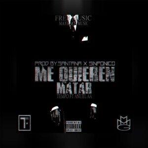 Me Quieren Matar (feat. Anuel Aa)