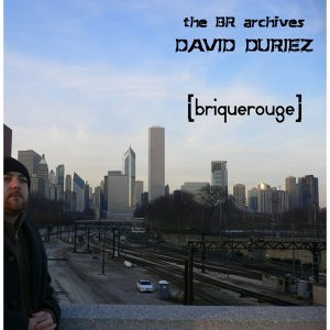 David Duriez: The BR Archives