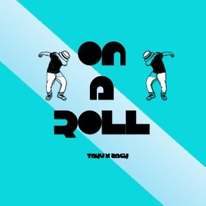 On a Roll (feat. Zack)