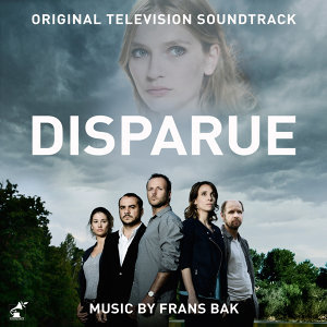 Disparue (Music from the Original TV Series)