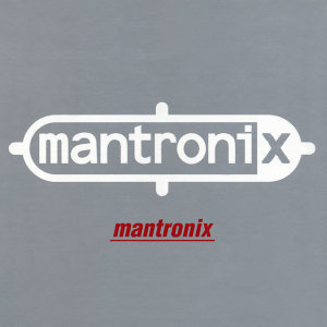 Mantronix the Deluxe Edition