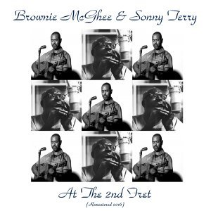 Brownie McGhee & Sonny Terry at the 2nd Fret - (Live) / Remastered 2016