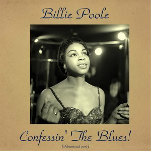 Confessin' the Blues! - Remastered 2016