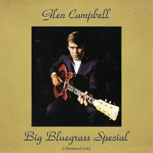 Big Bluegrass Special - Remastered 2016