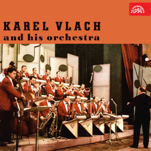 Karel Vlach and His Orchestra