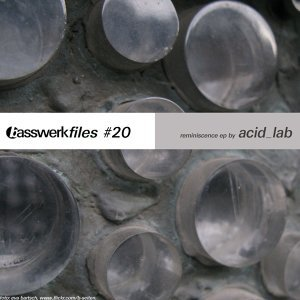Basswerk Files #020 Reminiscence EP
