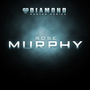 Diamond Master Series - Rose Murphy