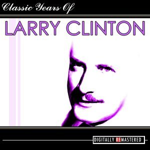 Classic Years of Larry Clinton