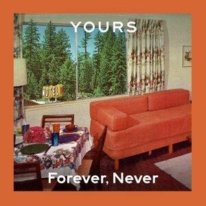 Forever, Never