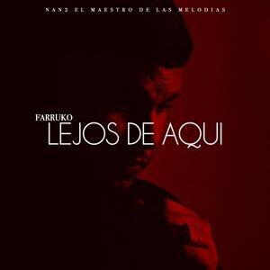 Lejos de Aqui (feat. Nan2 El Maestro De Las Melodias)