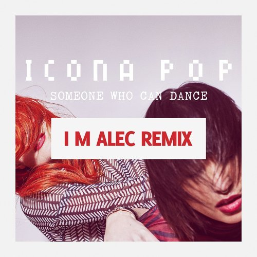Someone Who Can Dance - Remixes