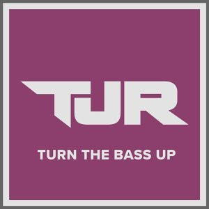 Turn The Bass Up