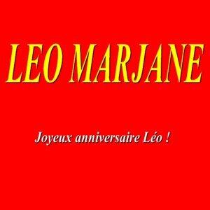 Léo Marjane - Joyeux anniversaire Léo !