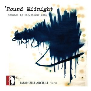'round Midnight - Homage to Thelonious Monk